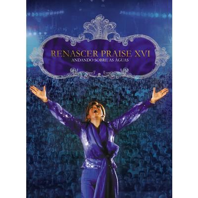 DVD Renascer Praise 16 - Andando Sobre as Águas